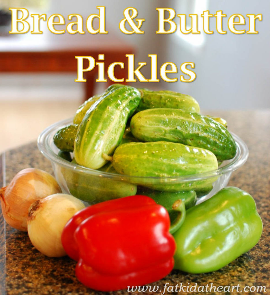 Bread and Butter Pickles from fatkidatheart.com-9